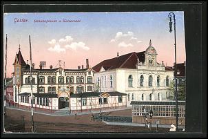 Klicken Sie auf die Grafik für eine größere Ansicht  Name:AK-Goslar-Bahnhofshotel-u-Kaisersaal.jpg Hits:247 Größe:105,8 KB ID:16027